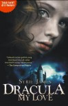 Dracula My Love - Syrie James