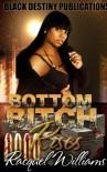 Bottom Bitch Rises - Racquel Williams, Allyson M. Deese, Tyresha Tyler