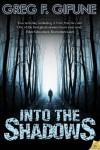 Into the Shadows - Greg F. Gifune