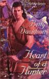 Heart of a Hunter - Betty Davidson