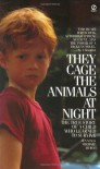 They Cage the Animals at Night (Signet) - Jennings Michael Burch