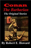 Conan the Barbarian Omnibus -The Original Stories - Robert E. Howard