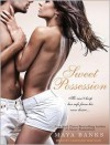 Sweet Possession - Maya Banks, Caroline Wintour