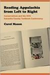 Reading Appalachia from Left to Right: Conservatives and the 1974 Kanawha County Textbook Controversy - Carol Mason