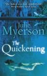 The Quickening - Julie Myerson