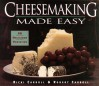 Cheesemaking Made Easy: 60 Delicious Varieties - Robert Carroll