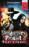 The End of the World (Skulduggery Pleasant #6.5) - Derek Landy