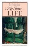 My Sister - Life - Boris Pasternak, Mark Rudman, Bohdan Boychuk