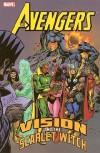 Avengers: Vision and the Scarlet Witch - Don Heck, Bill Mantlo, Steve Englehart, Rick Leonardi