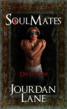 Soul Mates: Deceptions (Soul Mates Series) - Jourdan Lane