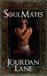 Soul Mates: Deceptions (Soul Mates Series) - Jourdan Lane