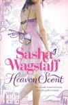 Heaven Scent - Sasha Wagstaff