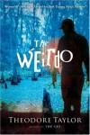 The Weirdo - Theodore Taylor