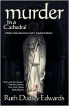 Murder in a Cathedral - Ruth Dudley Edwards