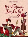 It's Vintage, Darling! - Christa Weil