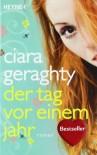 Der Tag vor einem Jahr - Ciara Geraghty, Andrea Hahn