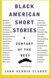 Black American Short Stories (American Century Series) - John Henrik Clarke