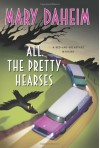 All the Pretty Hearses - Mary Daheim