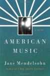 American Music - Jane Mendelsohn
