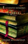 El cuento número trece - Diane Setterfield, Matuca Fernández de Villavicencio