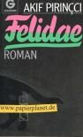 Felidae : Roman. Goldmann 9298 ; 3442092981 [Unbekannter Einband] -