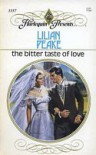 The Bitter Taste of Love (Harlequin Presents, #1157) - Lilian Peake