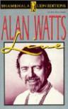 Alan Watts Live - Alan Wilson Watts