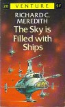 The Sky is Filled with Ships (Venture Science Fiction, #20) - Richard Carlton Meredith