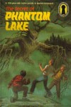 The Secret of Phantom Lake (Alfred Hitchcock and The Three Investigators, #19) - William Arden