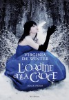 L'ordine della Croce   - Virginia De Winter