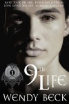 9th Life (The Naming of Legends) - Wendy Beck