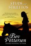 Studs and Stilettos - Bev Pettersen