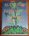 El cultivo de tu fregonería. Filosofía de la acción - Enrique Canales
