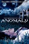 Anomaly - J.C. Emery