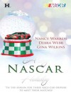A Very NASCAR Holiday: All I Want for ChristmasChristmas PastSecret Santa - Nancy Warren, Debra Webb, Gina Wilkins