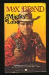 Mighty Lobo - Max Brand