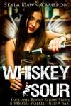 Whiskey Sour - Skyla Dawn Cameron