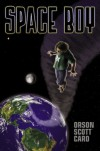 Space Boy - Orson Scott Card, Lance Card