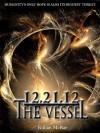 12.21.12: The Vessel - Killian McRae