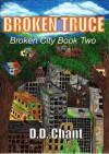 Broken Truce - D.D. Chant