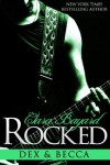 Rocked: Dex and Becca - Clara Bayard