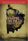 The Vampire Chronicles Collection, Volume 1 - Anne Rice