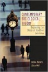 Contemporary Sociological Theory: Expanding the Classical Tradition (6th Edition) - Ruth A. Wallace, Alison Wolf