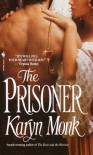 The Prisoner - Karyn Monk