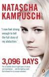 3,096 Days - Natascha Kampusch, Heike Gronemeier, Corinna Milborn, Jill Kreuer