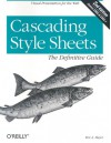 Cascading Style Sheets: The Definitive Guide: A Definite Guide - Eric A. Meyer