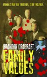 Family Values - Brandon Cracraft