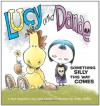 Lucy and Danae: Something Silly This Way Comes - Wiley Miller