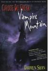 Vampire Mountain (Cirque Du Freak, #4) - Darren Shan
