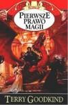 Pierwsze prawo magii (Miecz Prawdy, #1) - Terry Goodkind, Targosz Lucyna